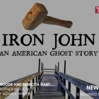 Temple Theaters Digital Season Presents IRON JOHN: AN AMERICAN GHOST STORY Photo