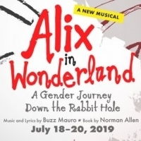 Watch and Listen to a Song from the World Premiere Musical ALIX IN WONDERLAND: A GENDER JOURNEY DOWN THE RABBIT HOLE