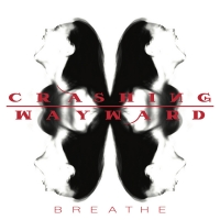 Crashing Wayward Release Their Debut Single 'Breathe' Photo