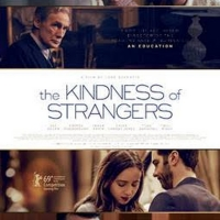 VIDEO: Watch the Official Trailer for THE KINDNESS OF STRANGERS
