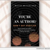 New Book: YOU'RE AN AUTHOR? DON'T GET HUSTLED Helps First-Timers Photo