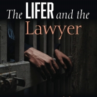 George Critchlow Releases New Memoir THE LIFER AND THE LAWYER Photo