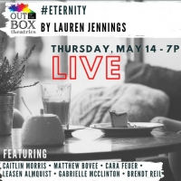 Out Of the Box Theatrics to Present Excerpt of #ETERNITY for OFF THE COUCH Play Festi Photo