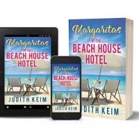 Judith Keim Releases New Romantic Novel - MARGARITAS AT THE BEACH HOUSE HOTEL Photo