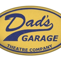 Dad's Garage Theatre Announces Reopening And In-Person Shows Beginning in July Photo