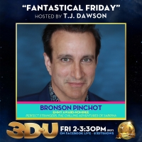 Bronson Pinchot to Appear on 3D+U This Friday Photo
