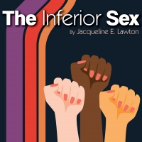 Hangar Theatre Company to Stream THE INFERIOR SEX Photo
