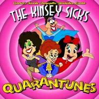 The Kinsey Sicks Release QUARANTUNES Album Photo
