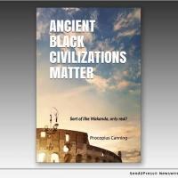Procopius Canning Publishes ANCIENT BLACK CIVILIZATIONS MATTER Photo