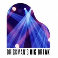 BRICKMAN'S BIG BREAK Talent Search for Singers and Musicians Over 40 to Benefit The A Photo