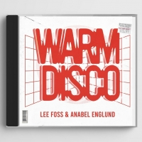 Lee Foss and Anabel Englund Release New Collaboration 'Warm Disco' Photo