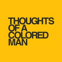 THOUGHTS OF A COLORED MAN Announces New Opening Night Date of October 13th Photo