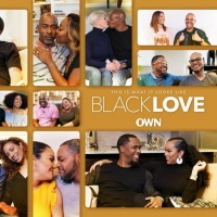 OWN's Docu-Series BLACK LOVE Moves to New Night And Time