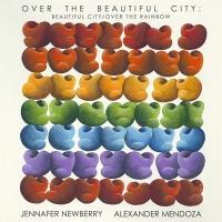 Jennafer Newberry And Alexander Mendoza to Release 'Over The Beautiful City' To Benef Photo