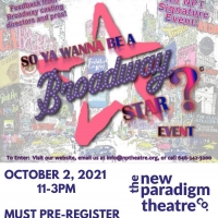 SO YA WANNA BE A BROADWAY STAR is Back at New Paradigm Theatre Photo