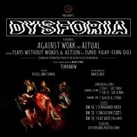 theatrethreesixty Will Present DYSFORIA at Lot'ng Arts Space Photo