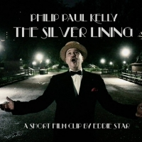 Philip Paul Kelly Looks For The Silver Lining in New Video