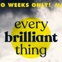 The Connecticut Premiere Of EVERY BRILLIANT THING to Open in March