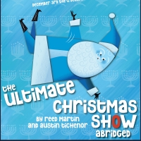 BWW Feature: THE ULTIMATE CHRISTMAS SHOW (ABRIDGED) Auditions at Westchester Playhous Photo