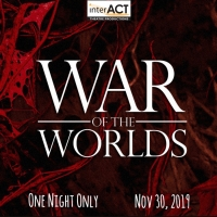 InterACT Theatre Productions Presents WAR OF THE WORLDS One Night Only Photo