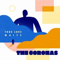 The Coronas Will Release Deluxe Edition of Their Album 'True Love Waits' Photo