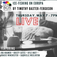 Out Of the Box Theatrics to Present ICE-FISHING ON EUROPA ​as its Second Installmen Photo