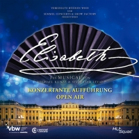BWW Feature: ELISABETH IN CONCERT THE RECORDING at Schönbrunn Palace Photo