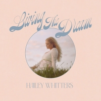 Hailey Whitters Announces Deluxe Album 'LIVING THE DREAM' Photo