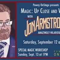 Magician Jon Armstrong Gets Up Close And Virtual at Poway OnStage Photo
