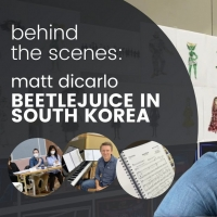 VIDEO: Rehearsals Start for BEETLEJUICE South Korea in New Vlog from Matt DiCarlo Photo