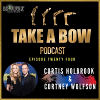 Curtis Holbrook and Cortney Wolfson Stop By TAKE A BOW Podcast Photo