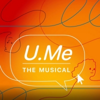Listen to the Opening Track From U.ME: THE MUSICAL Entitled 'Everything Stops' Photo