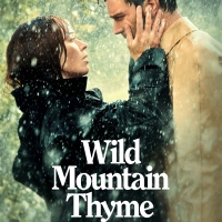 VIDEO: Watch the Official Trailer for John Patrick Shanley's WILD MOUNTAIN THYME