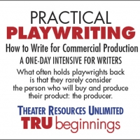 TRU Presents Virtual Workshop 'Practical Playwriting: How To Write For Commercial Pro Photo