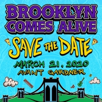BROOKLYN COMES ALIVE Announces New Date & Venue For 2020
