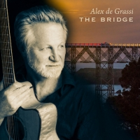 Guitarist Alex De Grassi Due To Release THE BRIDGE On April 17th
