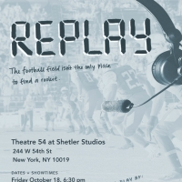 Manhattan Repertory Theater Company Presents The World Premiere Of Emilie Kefalas's REPLAY