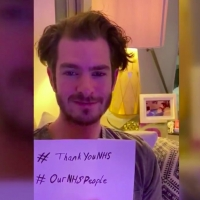 VIDEO: Andrew Garfield, Imelda Staunton, and More Thank NHS Healthcare Workers Photo