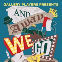 AND AWAY WE GO Opens October 9 At Gallery Players Photo