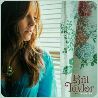 Brit Taylor's Real Me Debuts in the Top 40 Americana Radio Photo