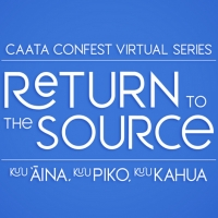 Consortium Of Asian American Theaters And Artists (CAATA) ConFest Virtual Series To C Photo