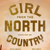 GIRL FROM THE NORTH COUNTRY Announces Digital Lottery And Rush Policy Photo