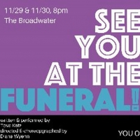 SEE YOU AT THE FUNERAL! to Premiere on the West Coast
