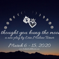 Luckenbooth Theatre Presents I THOUGHT YOU HUNG THE MOON