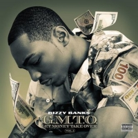 Bizzy Banks Finally Unveils New Mixtape G.M.T.O. (Get Money Take Over) Vol. 1 Photo