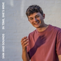 Sam and Sounds Releases 'In Time, She's Mine' Photo