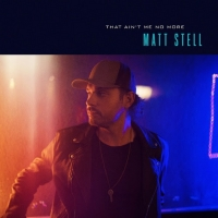 Matt Stell Nabs Most Added As 'That Ain't Me No More' Impacts Country Radio Photo