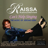 BWW CD Review: Raissa Katona Bennett CAN'T HELP SINGING - Thank Goodness Photo