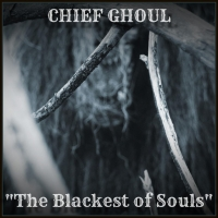 Chief Ghoul Shares New Single & Video 'The Blackest of Souls' Photo