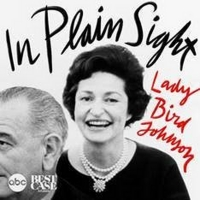 ABC News Kicks Off Women's History Month With New Podcast 'In Plain Sight: Lady Bird Photo